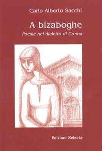 A Bizaboghe