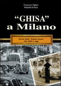«Ghisa» a Milano