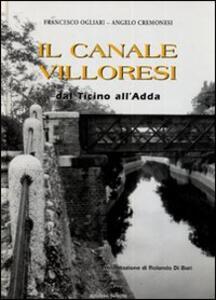Il canale Villoresi dal Ticino all'Adda