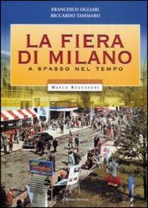 La fiera di Milano. A spasso nel tempo