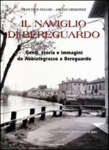 Il Naviglio di Bereguardo. Genti, storia e immagini da Abbiategrasso a Bereguardo.pdf