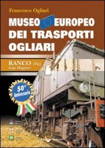 Museo europeo dei trasporti Ogliari