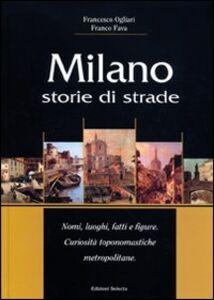 Milano. Storie di strade