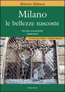 Milano e le bellezze nascoste