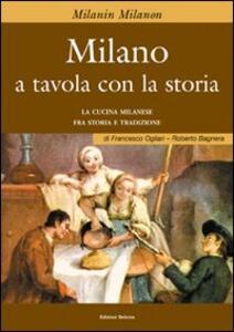Milano a tavola con la storia
