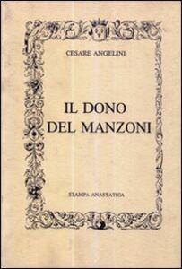 Il dono del Manzoni (rist. anastatica)