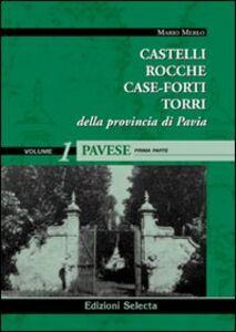 Castelli, rocche, case-forti, torri della provincia di Pavia vol. 1-2: Pavese