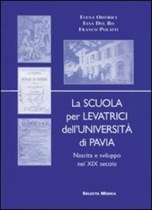 La scuola per levatrici dell'Università di Pavia. Nascita e sviluppo del XIX secolo