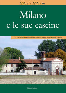 Capturtokyoedition.it Milanin Milanon. Milano e le sue cascine Image