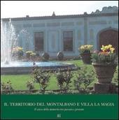 Il territorio del Montalbano e villa La Magia