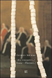 Georges Adeagbo. «La rencontre»..! - Venise - Florence..! Ediz. italiana e inglese