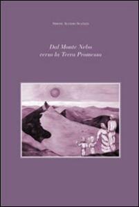Dal monte Nebo verso la terra promessa. Incontri per le coppie. Ediz. multilingue