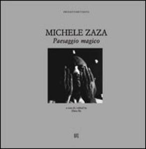 Michele Zaza. Paesaggio magico. Ediz. italiana e inglese - copertina