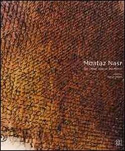 Moataz Nasr. The other side of the mirror. Ediz. italiana, inglese e francese