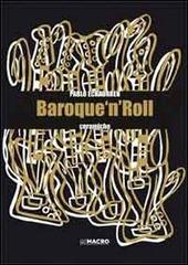Pablo Echaurren. Baroque 'n' roll