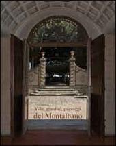 Ville, giardini, paesaggi del Montalbano