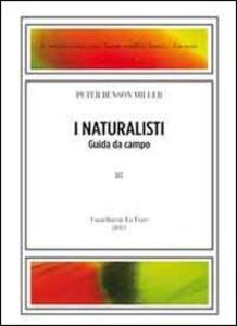 The naturalists-I naturalisti