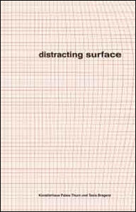 Distracting surface