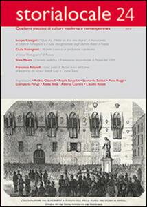 Storia locale. Quaderni pistoiesi di cultura moderna e contemporanea. Vol. 24