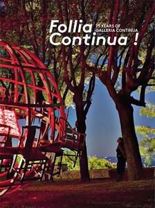 Follia Continua! 25 Years of Galleria Continua - copertina