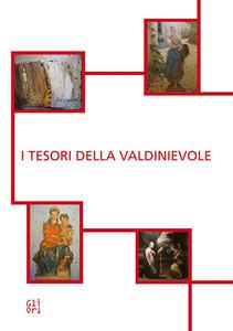 I tesori della Valdinievole. Ediz. bilingue