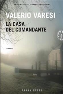 La casa del comandante - Valerio Varesi - ebook