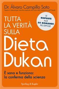 Ebook Tutta la verità sulla dieta Dukan. È sana e funziona: la conferma della scienza Campillo Soto, Alvaro