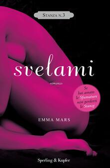Svelami. Stanza n. 3. La trilogia delle stanze - Emma Mars,M. Zonetti - ebook