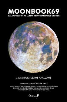 Ristorantezintonio.it Moonbook69. Dall'Apollo 11 al Lunar Reconnaissance Orbiter Image