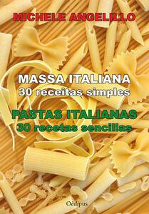 Massa italiana. 30 receitas simples-Pastas italianas. 30 recetas sencillas