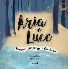 Amatigota.it Aria e Luce. Viaggio attraverso i due Regni Image
