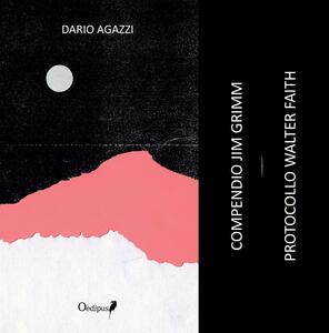 Compendio Jim Grimm. Protocollo Walter Faith - Dario Agazzi - copertina