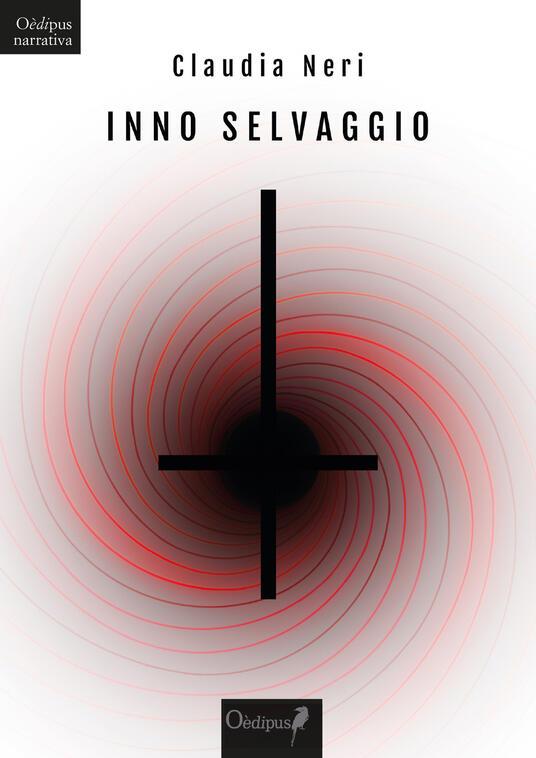 Inno selvaggio - Claudia Neri - copertina