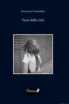 Fuori dalla città - Domenico Lombardini - copertina