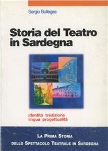 Storia del teatro in Sardegna - Sergio Bullegas - copertina