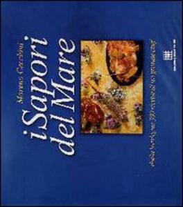 I sapori del mare. Dalla Sardegna, 300 ricette di un grande chef