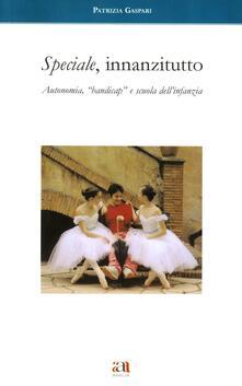 Listadelpopolo.it Speciale, innanzitutto. Autonomia, «Handicap» e scuola dell'infanzia Image