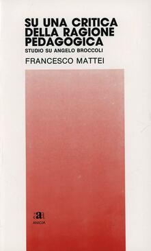 Su una critica della ragione pedagogica. Studio su Angelo Broccoli.pdf
