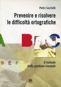 Prevenire e risolvere le difficoltà ortografiche