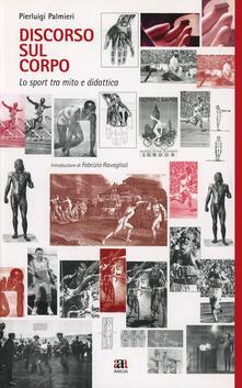 Discorso sul corpo. Lo sport tra mito e didattica.pdf
