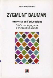 Zygmunt Bauman intervista sull'educazione. Sfide pedagogiche e modernità liquida