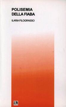 Polisemia della fiaba - Ilaria Filograsso - copertina