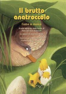 Listadelpopolo.it Il brutto anatroccolo letto da Milena Vukotic. Ediz. illustrata. Con CD Audio Image