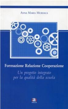 Steamcon.it Formazione relazione cooperazione. Un progetto integrato per la qualità della scuola Image