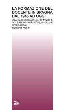 La formazione del docente in Spagna dal 1945 a oggi. Con CD-ROM.pdf