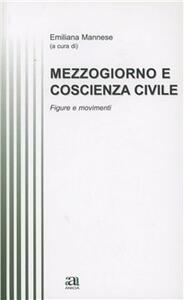 Mezzogiorno, coscienza civile, processi formativi. Figure e movimenti