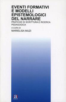 Eventi formativi e modelli epistemologici del narrare.pdf