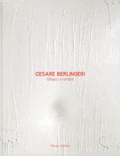 Cesare Berlingeri. Ghiacci e ombre