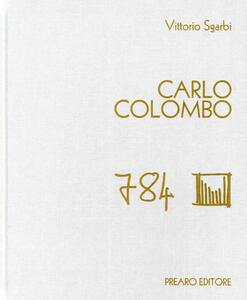 Carlo Colombo. Ediz. illustrata