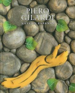 Piero Gilardi. Natura espansa-Expanded Nature. Ediz. a colori